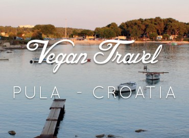Vacances véganes en Croatie : Pula | Vegan Travel