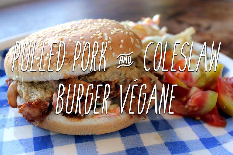 Recette | Pulled Pork Burger & Coleslaw végane
